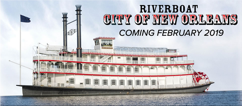 Riverboat City of New Orleans Coming October 2018